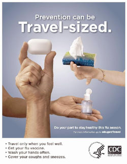 Campaign posters released by the U.S. Centers for Disease Control and Prevention urge travelers to be vigilant amid the swine flu pandemic. | COURTESY OF CDC