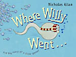 'Sideways Stories from Wayside School,' 'Where Willy Went/ Cinderella's Bum and Other Bottoms'