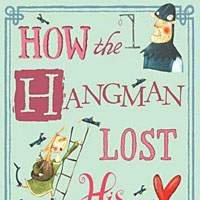 'How the Hangman Lost His Heart,' 'Fish'