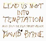 """David Byrne: """"Young Adam""""; The Zephyrs: """"A Year to the Day"""""""