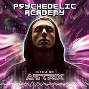 Astrix adorns the cover of the new double-CD compilation 'Psychedelic Academy.'