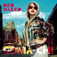 Coma-Chi 'Red Naked'
