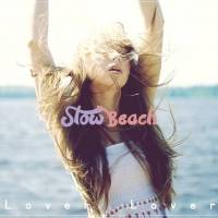 Slow Beach 'Lover Lover'