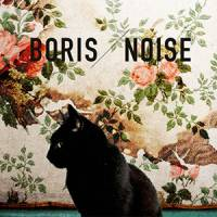 Boris — 'Noise'