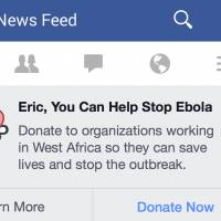 This image provided by Facebook Inc. shows an example of a message and donation button the company has designed to make it easier for its users to donate to charities battling the Ebola outbreak. | AP
