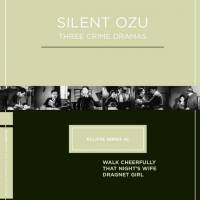 Eclipse Series 42: Silent Ozu — Three Crime Dramas