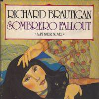 Richard Brautigan worships Japanese women in 'Sombrero Fallout'