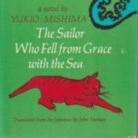 'The Sailor Who Fell from Grace with the Sea' shows Yukio Mishima invoking primitive male fears