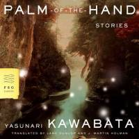 Yasunari Kawabata's 'Palm-of-the-Hand Stories' are taut tales of the human heart