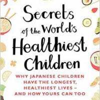 The 'Secrets of the World's Healthiest Children' are mostly common sense