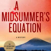 'A Midsummer's Equation' takes the blood and madness out of murder