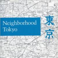 'Neighborhood Tokyo' dispels myths about the megacity