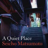 'A Quiet Place': One of Japan's great crime writers turns pale