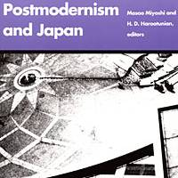 'Postmodernism in Japan': Critics, historians and writers analyze the contemporary age