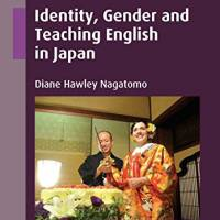 'Identity, Gender and Teaching  English in Japan': 10 women share stories from the front lines
