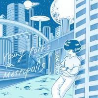 'Young Folks in Metropolis' is a great showcase for Japan's indie acts