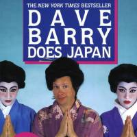 'Dave Barry Does Japan': Three weeks in Nippon with a baffled American