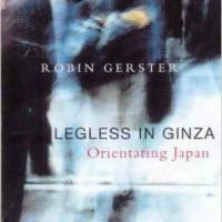 'Legless in Ginza': A Tokyo travelogue that avoids tired cliches