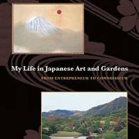 'My Life in Japanese Art and Gardens': Autobiography of 'wild boar' Zenko Adachi