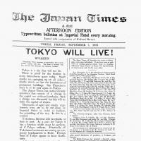 The Sept. 7, 1923, Japan Times & Mail was typewritten and posted at the Imperial Hotel as its headquarters was severely damaged following the Great Kanto Earthquake on Sept. 1, 1923. The cover story describes a devastated Tokyo: 'There are heaps of dead, many of whom suffocated in railway stations where they crowded in fear of fire. The river Sumida is full of discolored bodies floating face down.'