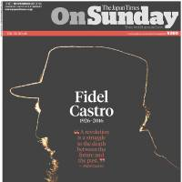 The front page of the Nov. 27, 2016, issue of The Japan Times On Sunday features the picture of the late Cuban leader Fidel Castro.
