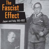 'The Fascist Effect: Japan and Italy, 1915-1952': A look at the rise of fascism in Japan