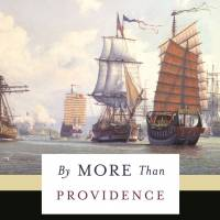 'By More Than Providence: Grand Strategy and American Power in the Asia Pacific since 1783': Timely lessons from history