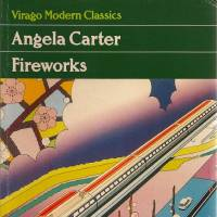 'Fireworks': Short stories and fables from Angela Carter's two years in Japan