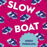 'Slow Boat': Hideo Furukawa beats Haruki Murakami at his own game