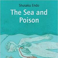 'The Sea and Poison': Shusaku Endo dissects the human capacity for evil