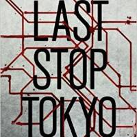 'Last Stop Tokyo': Foreigner fights fate in Tokyo's terra incognita