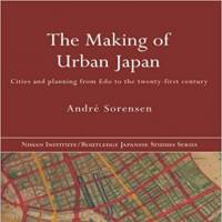 'The Making of Urban Japan': The best introduction to Japanese urban planning in English