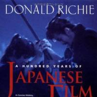 'A Hundred Years of Japanese Film': Donald Richie gives us the long shot