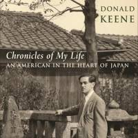 'Chronicles of My Life: An American in the Heart of Japan': Donald Keene's memoir is not to be missed