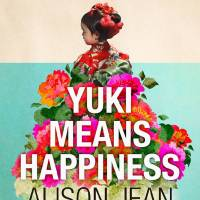 'Yuki Means Happiness': A foreign nanny novel set in Japan