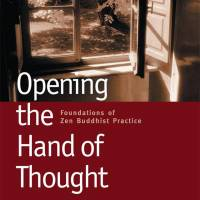 'Opening the Hand of Thought:  Foundations of Zen Buddhist  Practice': Learning the art of zazen meditation