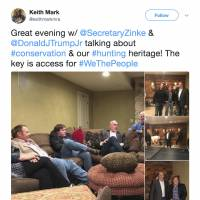 This screenshot of a Twitter post from the page of Keith Mark shows photos of Interior Secretary Ryan Zinke meeting with Donald Trump Jr. and Keith Mark. A new U.S. advisory board created to help rewrite federal rules for importing the heads and hides of African elephants, lions and rhinos is stacked with trophy hunters, including some members with direct ties to President Donald Trump and his family. Donald Trump Jr. is friendly with another member of the advisory council — hunting guide and TV show personality Keith Mark. | TWITTER / VIA AP