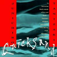 'Quicksand': A racy transition from old Tanizaki to new