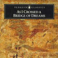 'As I Crossed a Bridge of Dreams' brings to life the lucid prose of the Sarashina Nikki