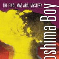 'Hiroshima Boy': Mas Arai takes a well-deserved bow in the saga's final mystery