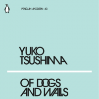 'Of Dogs and Walls': A concentrated hit of Yuko Tsushima