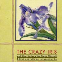 'The Crazy Iris': Unflinching stories inspired by the aftermath of the atomic bomb