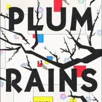 'Plum Rains' is entertaining, provocative and eerily plausible