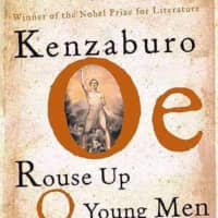 Rational analysis and mystic poetry combine in Kenzaburo Oe's 'Rouse Up O Young Men'