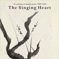 Kenkichi Yamamoto's 'The Singing Heart': A window into modern Japanese poetry