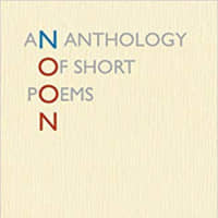 'Noon: An Anthology of Short Poems': Wit and wisdom in 14 lines or fewer