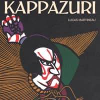 'The DyEing Art of Kappazuri' by Lucas Martineau |