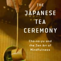 'The Book of Tea' review: Tea ceremony and all its complex subtleties