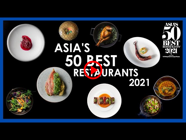 Which Are The Best Restaurants in Asia? — Asia's 50 Best Restaurants 2021