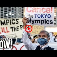 No Tokyo Olympics: As COVID spikes in Japan, calls grow to cancel games. IOC refuses. Who profits?   DEMOCRACY NOW!